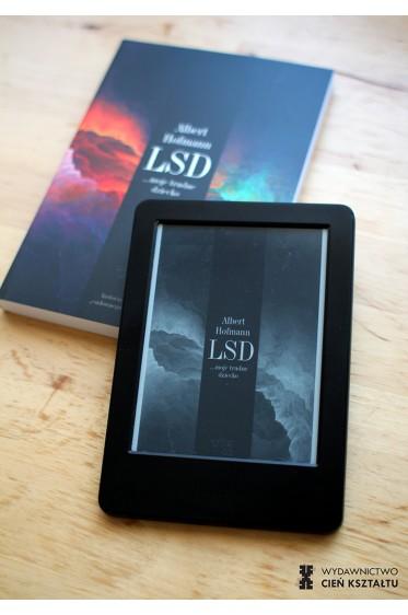 """LSD… moje trudne dziecko. Historia odkrycia """"cudownego narkotyku"""" (e-book)"""
