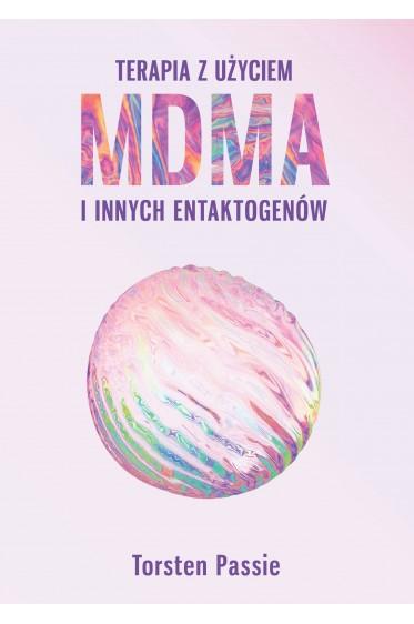 Terapia z użyciem MDMA i innych entaktogenów